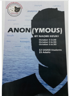 Segerstrom High Schools Fall play Anon(ymous). Opening night is October 3 at 3:30.