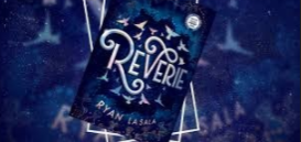 Ryan La Sala's debut novel,  Reverie. Photo courtesy of: Bookedallnight.blog